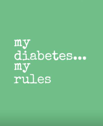 my diabetes my rules