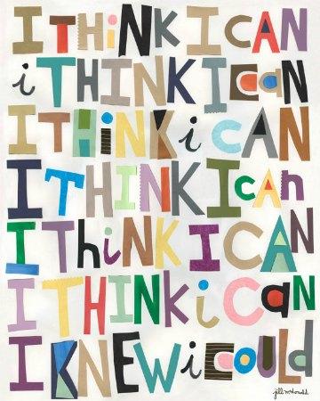I think I can, I think I can, ...